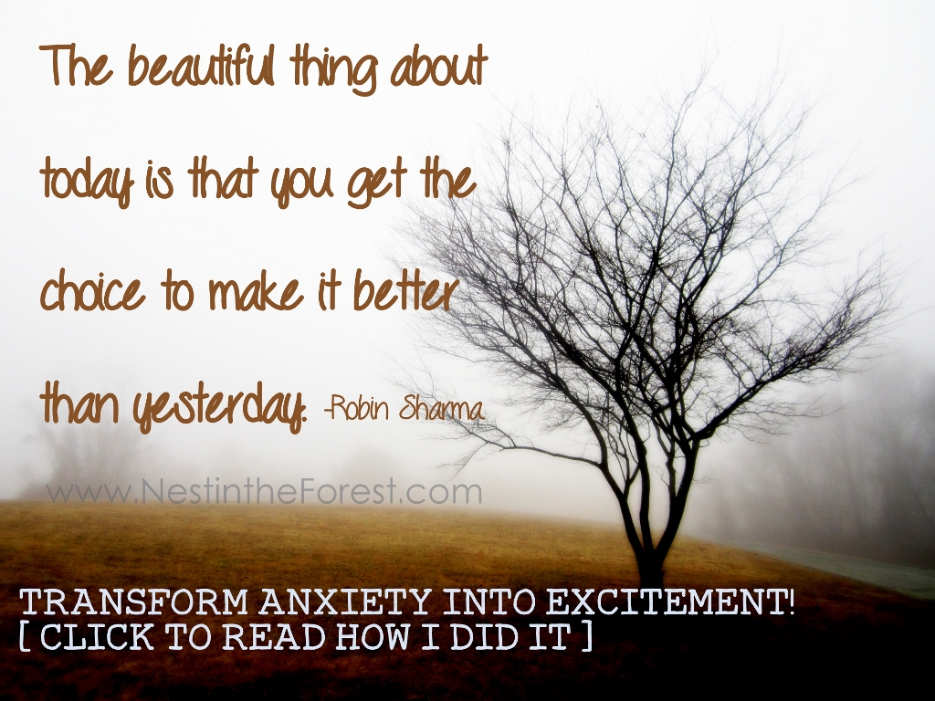 Transform Anxiety into Excitement! (How I did it)