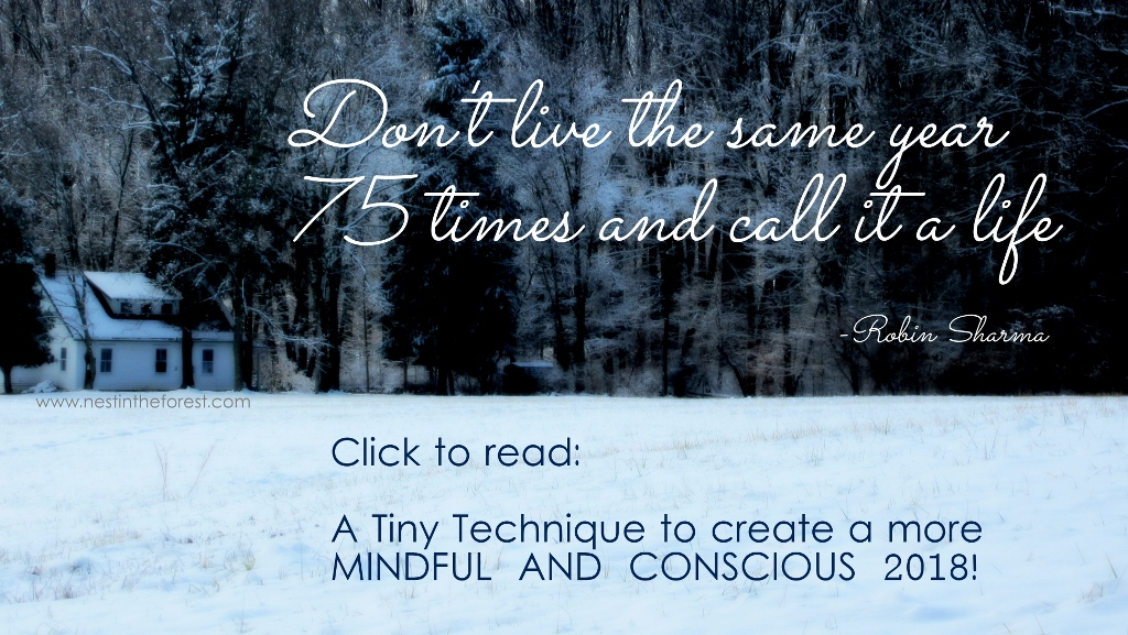 Tiny Technique to create mindful conscious 2018