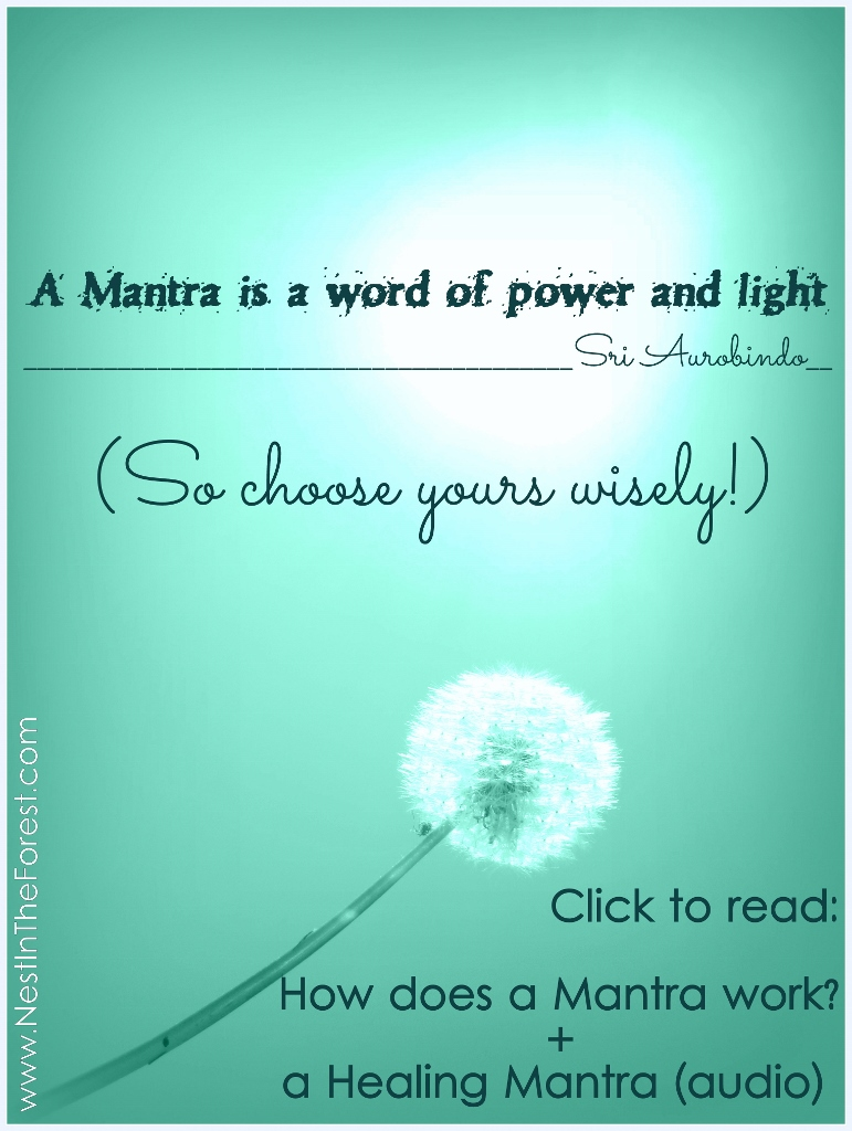 How Does a Mantra Work + a Healing Mantra (audio)
